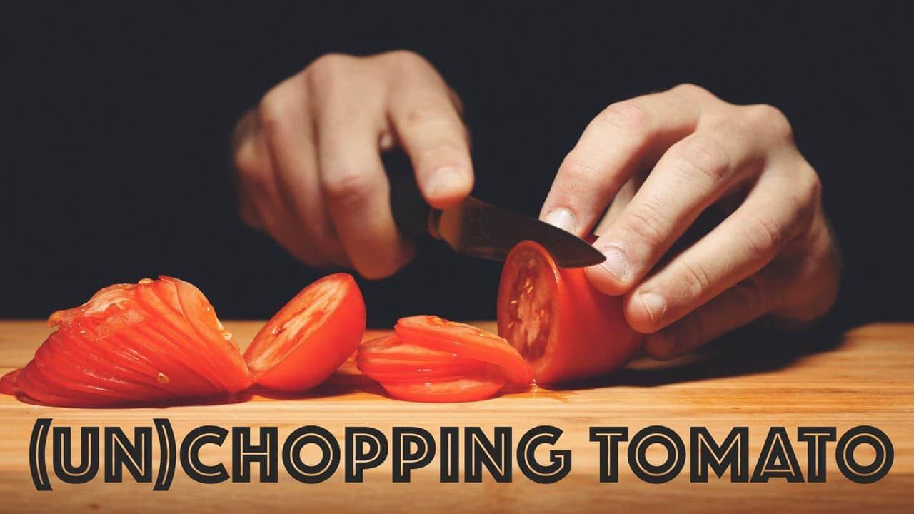 Cutting A Tomato (In Reverse)