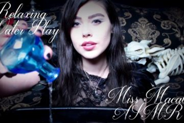 Tapping And Water Sounds With Miss Macabre
