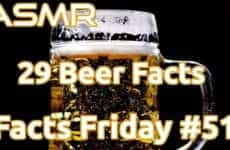 29 Facts About Beer ASMR