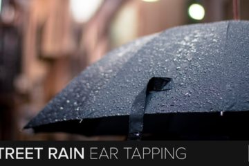 Street Rain And Ear Tapping